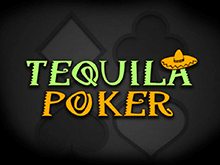 Играйте в видеопокер Tequila Poker онлайн в казино